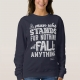 Malcom X Quote Stand and Fall - sweatshirt