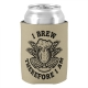 I Brew, Therefore I Am - can cooler